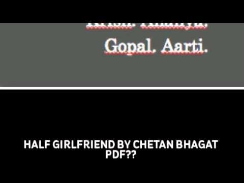 Half Girlfriend Pdf By Chetan Bhagat Free Download Then Youtube