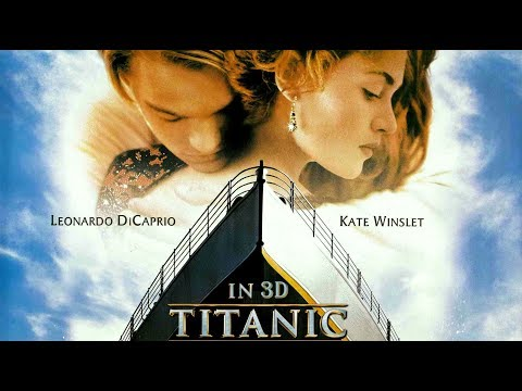 Titanic 3D Movie   Titanic Re-Release After Twenty Years 1 Dec. 2017