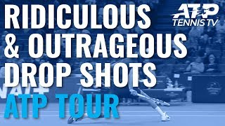 Most Ridiculous And Outrageous ATP Drop Shots!