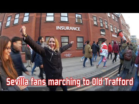 Sevilla fans marching to Old Trafford