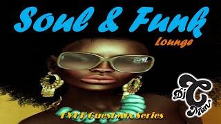 Soul & Funk Lounge Beats Mix 2019 - Dj CMAN - FVUK Guestmix Series (100% Chillout Funky Flavours)