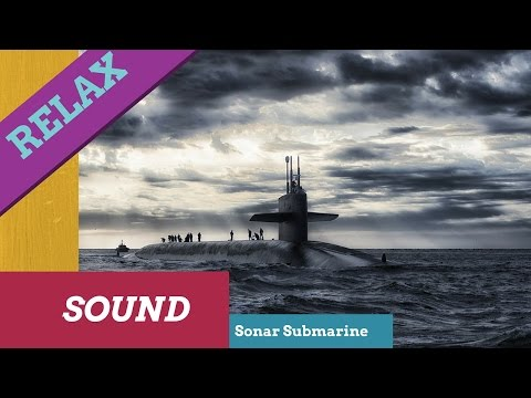 Relaxing Submarine Sound,Sonar,Ping,Relaxing Sound,Background effect