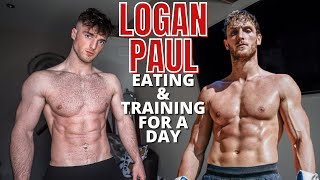 I Ate &amp Trained Like Logan Paul For A Day