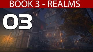 "Dreamfall Chapters Book 3 Realms - Part 3 ""Catching Rat & Getting Inside"" Walkthrough 1080p60fps PC"