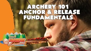 How to Anchor and Release - Archery 101