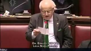 Eraldo Isidori, onorevole della Lega Nord, intervento alla Camera. Davvero. thumbnail