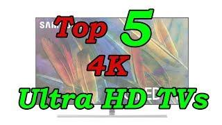 Top 5 Best 4K TVs of 2017 - 2018   Best 4K Ultra HD TVs To Buy
