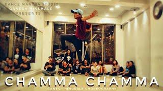 Chamma Chamma| Ganesh Hinukale Choreography | hip hop Choreography |Dance Mantra STUDIO
