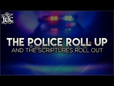 The Israelites: The Police Roll Up and The Scriptures Roll Out!!