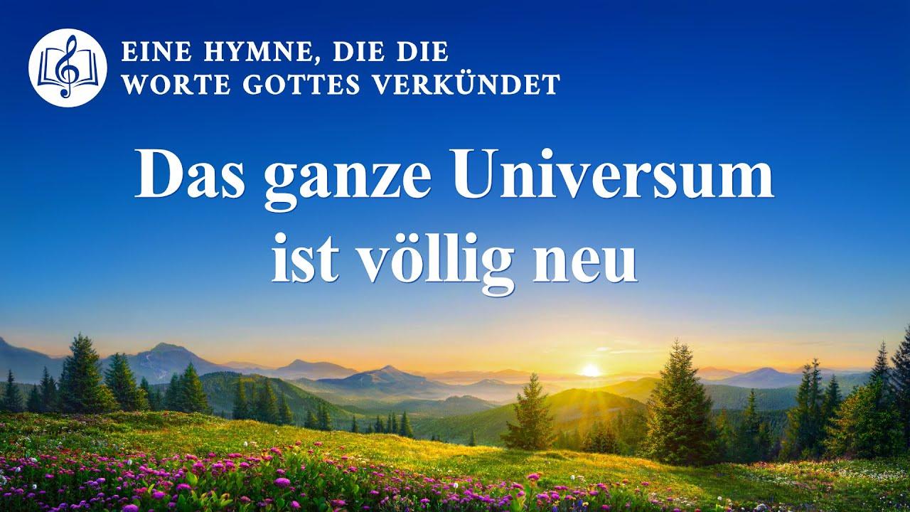 Das ganze Universum ist völlig neu | Christliches Lied