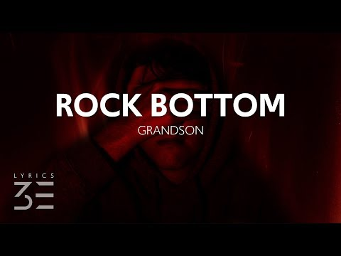 grandson - Rock Bottom (Lyrics)
