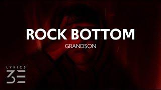 Download grandson - Rock Bottom (Lyrics)