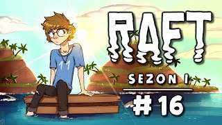 Raft [Sezon 1] #16 - Ta gra ma... LORE?! :O