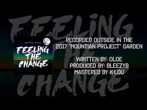 Mendo Dope - Feeling The Change