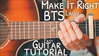 Make It Right BTS Lauv Guitar Tutorial // Make It Right Guitar // Guitar Lesson #743