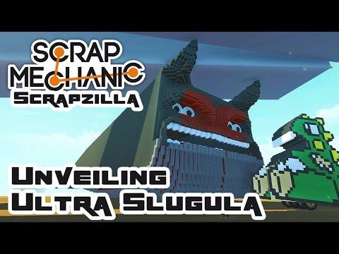 Scrapzilla Final Round: Unveiling Ultra Slugula - Let's Play Scrap Mechanic - Part 391