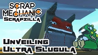 Scrapzilla Final Round: Unveiling Ultra Slugula - Let's Play Scrap Mechanic - Part 391