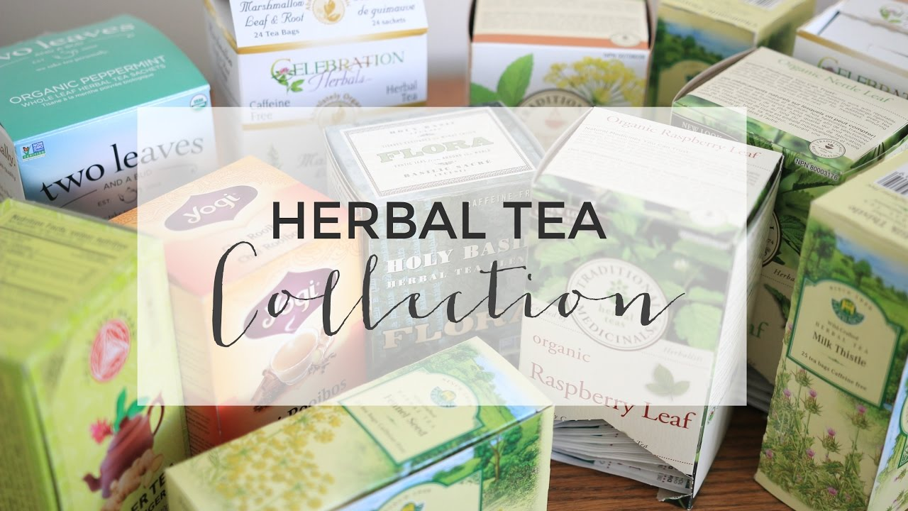 My Herbal Tea Collection Health Benefits Uses Youtube