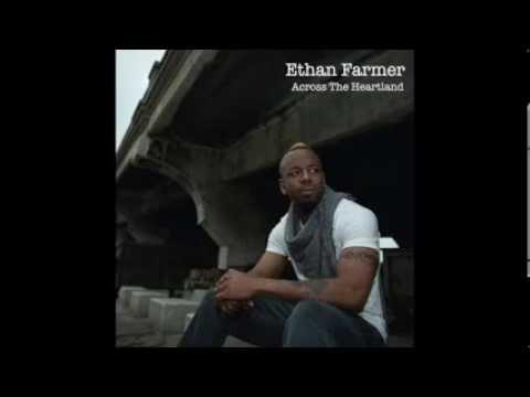 """Ethan Farmer """"Across the Heartland"""""""