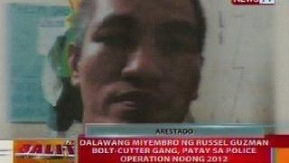 BT: 2 miyembro ng Russel Guzman Bolt-Cutter Gang, patay sa police ops noong 2012