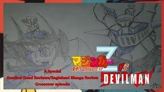 "Another Dead Reviews- ""Mazinger Z Vs Devilman"""