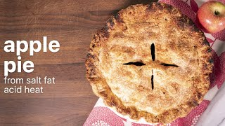 Apple Pie by Samin Nosrat | From SALT FAT ACID HEAT