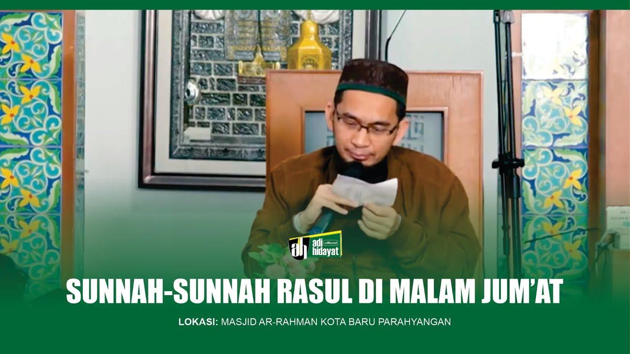 [HD] Tanya Jawab UAH: Sunnah-Sunnah Rasul di Malam Jum'at :)=