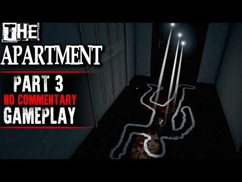 The Apartment Gameplay - Part 3 (No Commentary)
