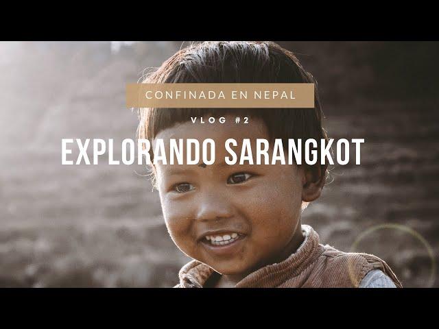 VLOG#2 | Sarangkot tiene las mejores vistas a los Himalayas 🇳🇵