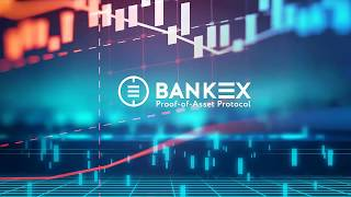BANKEX—standard that allows creating assets and contracts ($24m raised on ICO)