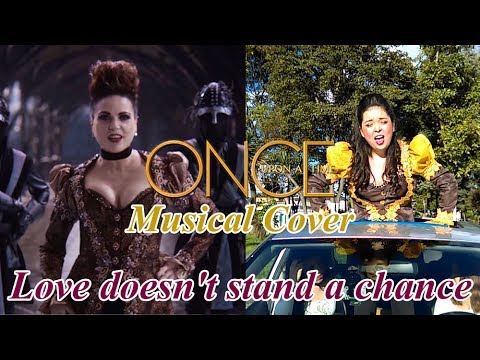"Once Upon a COVER: ""LOVE DOESN'T STAND A CHANCE"""