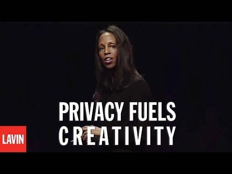 Sarah Lewis: Privacy Fuels Creativity