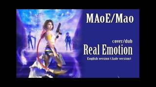Final Fantasy X-2 / Real Emotion [English Jade version] / MAoE [COVER]