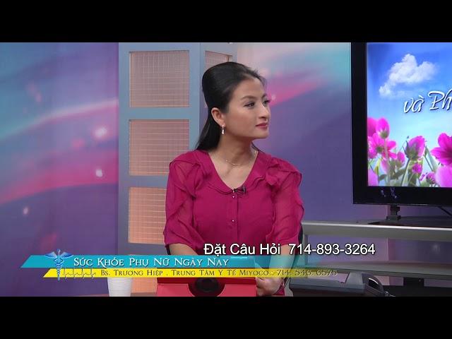 SUC KHOE PHU NU NGAY NAY BS TRUONG HIEP 2019 06 20 PART 1 4 CAO HUYET AP KHI PHU NU MANG THAI THANH