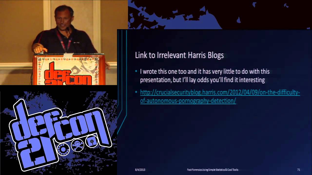 Defcon 21 - Fast Forensics Using Simple Statistics and Cool Tools