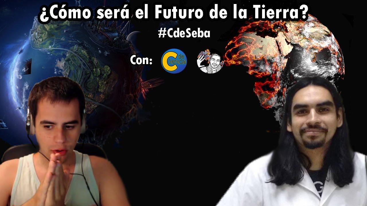 ¿Cómo será el futuro de la tierra? | #CdeSeba
