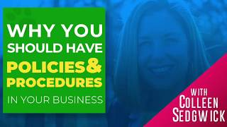 Why You Should Have Policies & Procedures In Your Business