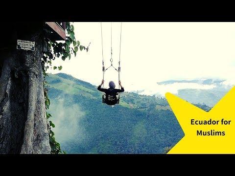 Ecuador For Muslims And Travelers
