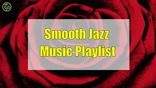 Best Smooth Jazz Playlist: Relaxing Smooth Jazz Chill Out Lounge, Smooth Soft Jazz Music Mix