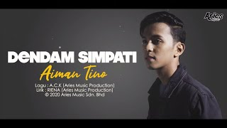 Aiman Tino - Dendam Simpati (Official Lyric Video)