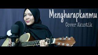 Mengharapkanmu - Tegar  Live Gitar Cover By Nafidha Dt