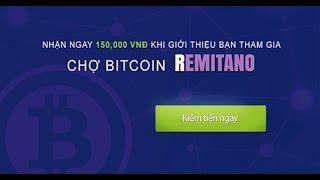 Mở Ví Điện Tử Remitano và chuyển tiền vào Que.. Hướng dẫn mua bán Bitcoin tai Remitano