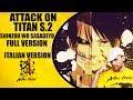 Shingeki No Kyojin S.2 Op. Shinzou Wo Sasageyo Full Version Italian version A.I.2.0 Ep 17