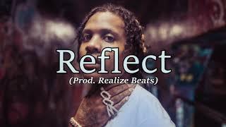 (FREE) Lil Durk x Gunna Type Beat Reflect | Free Type Beat 2018 | Rap/Trap Instrumental