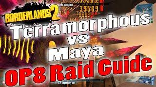 Borderlands 2 | Terramorphous vs Maya | OP8 Raid Guide + Game Save