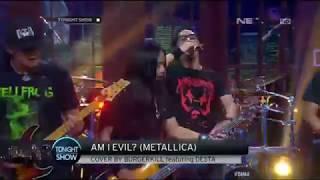 Metallica Am I Evil Cover by Burgerkill ft Desta
