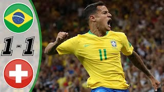 BRАZIL VS SWIТZЕRLАND 1-1 - ALL GOALS AND EXTENDED HIGHLIGHTS - WORLD CUP 2018 - HD!