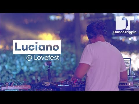 Luciano at Lovefest (Serbia)