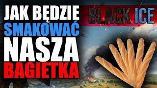 Jak będzie smakować nasza BAGIETKA? - BlackIce  | Hearts of Iron IV #0