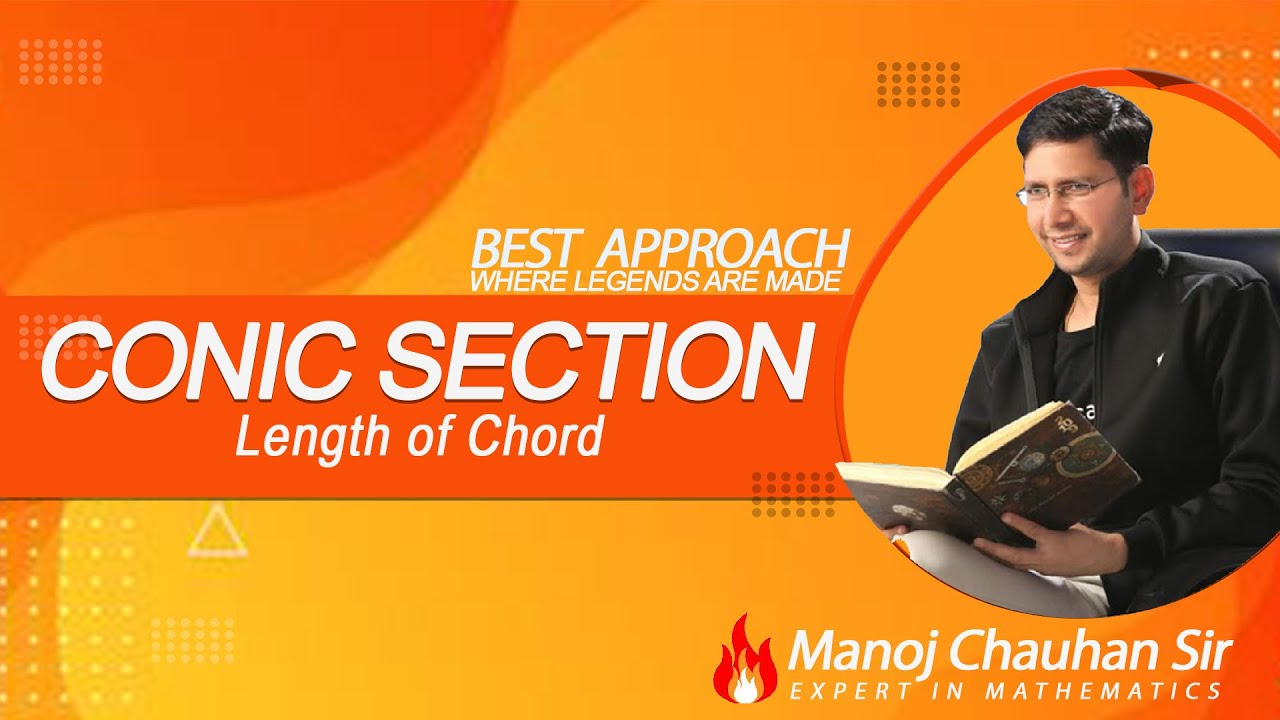 🔥 JEE Mathematics | Length of Chord | Conic Section | by Manoj Chauhan Sir - Best Approach 🔥